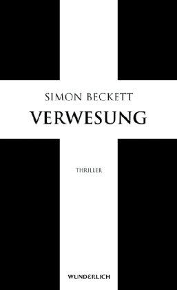 Verwesung 感想 Simon Beckett -...