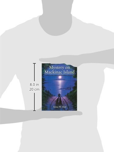 Mystery on Mackinac Island: Anna W. Hale: 9781882376483: Amazon ...