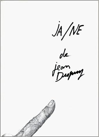 Ja-ne, très véridique apologie de Jean Dupuy : alias Léon Bègue, alias Mister Stutterer...
