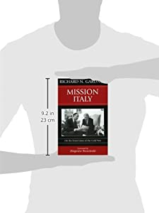 Mission Italy: On the Front Lines of the Cold War by Rowman & Littlefield Publishers