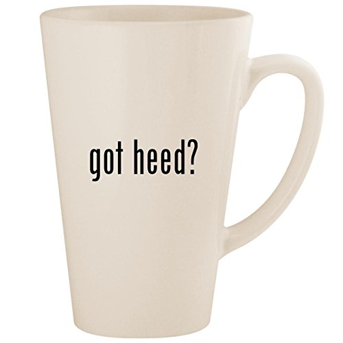 (got heed? - White 17oz Ceramic Latte Mug Cup)