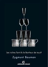 Les riches font-ils le bonheur de tous ? par Zygmunt Bauman