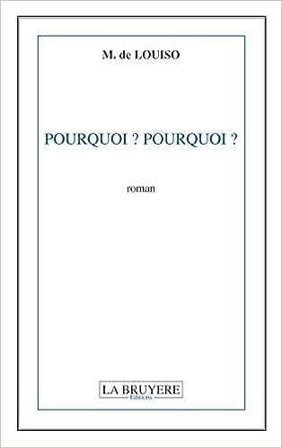 Lire Pourquoi ? Pourquoi ? pdf, epub ebook
