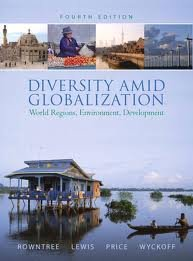 Diversity Amid Globalization: World Regions, Environment, Development 4th (forth) edition pdf epub