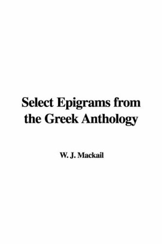 Download Select Epigrams from the Greek Anthology pdf