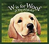 W Is for Woof, Ruth Strother, 1585364770