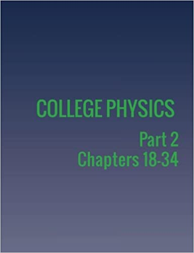 College Physics: Part 2