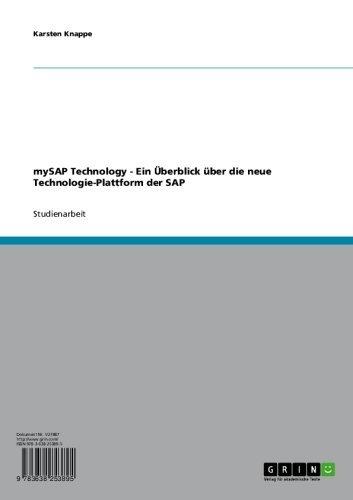 Download mySAP Technology – Ein Überblick über die neue Technologie-Plattform der SAP (German Edition) Pdf