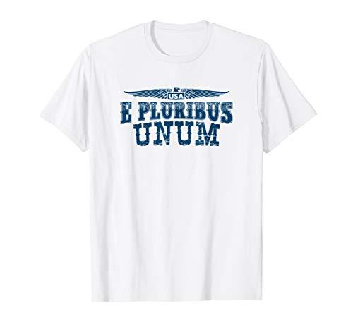 E Pluribus Unum T-Shirt USA Eagle Patriot Latin Motto (E Pluribus Unum)
