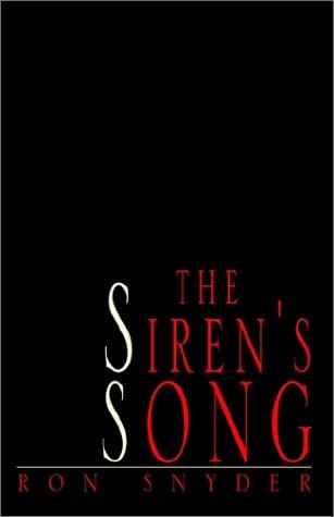 The Sirens Song: Amazon.es: Snyder, Ron: Libros en idiomas ...
