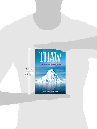 Thaw: Freedom from Frozen Feelings: Don Carter: 9781466456402 ...
