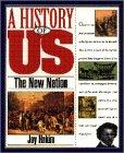 The New Nation, 1789-1850, Joy Hakim, 019509509X