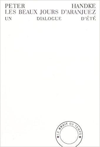 Livres gratuits en ligne Les beaux jours d'Aranjuez : Un dialogue d'été epub, pdf