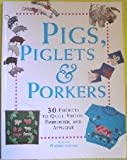 Pigs, Piglets and Porkers, Alison Wormleighton, 080198730X