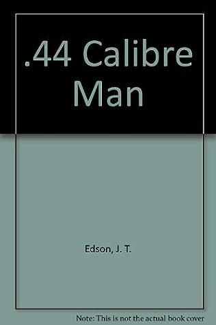 book cover of .44 Calibre Man
