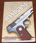 Pocket Guide to Handguns: Identification and Values 1900 to Present
