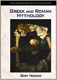 The Greenhaven Encyclopedia of Greek and Roman Mythology, Don Nardo, 0737707194