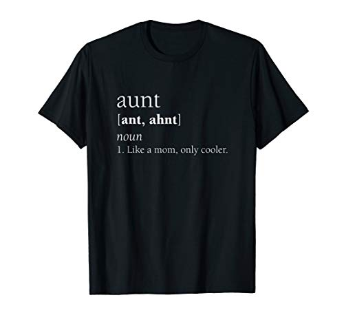Aunt Definition Funny Like A Mom Only Cooler T-Shirt