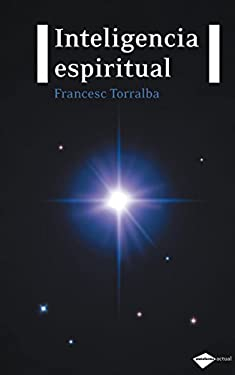 Inteligencia espiritual (Plataforma actual) (Spanish Edition)
