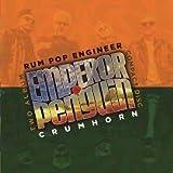 Crumhorn/Rum Pop Engineer