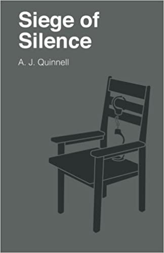 Book Siege of Silence by A J Quinnell (2015-09-08)
