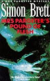 Mrs. Pargeter's Pound of Flesh (Mrs Pargeter Mysteries)