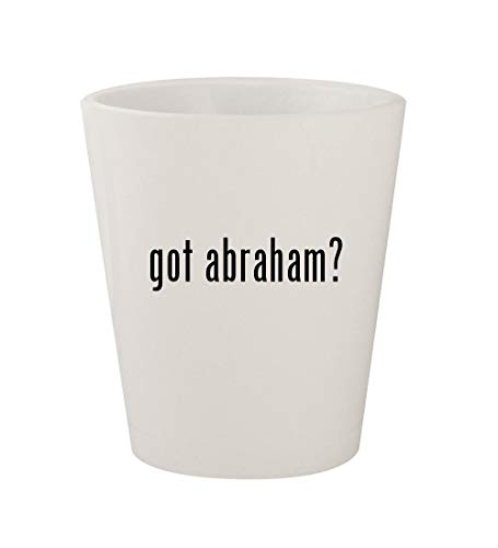 got abraham? - Ceramic White 1.5oz Shot Glass -