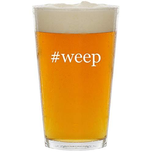 #weep - Glass Hashtag 16oz Beer Pint