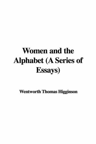 Women and the Alphabet (A Series of Essays) ebook