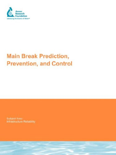 main-break-prediction-prevention-and-control-water-research-foundation-report