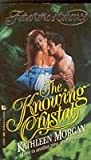 The Knowing Crystal, Kathleen Morgan, 0843935480