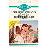 img - for LES NUITS DE SINGAPOUR suivi de BIENVENUE DOCTEUR ROSKILDE book / textbook / text book