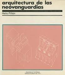 Descargar Libro Arquitectura De Las Neovanguardias Helio Piñon Pallares