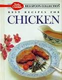 Best Recipes for Chicken, Betty Crocker, 0130730653