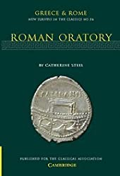 Roman Oratory (Greece & Rome: New Surveys In The Classics No. 36)