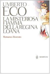 La Misteriosa Fiamma Della Regina Loana - Limited Edition