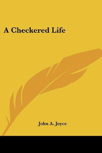 A Checkered Life