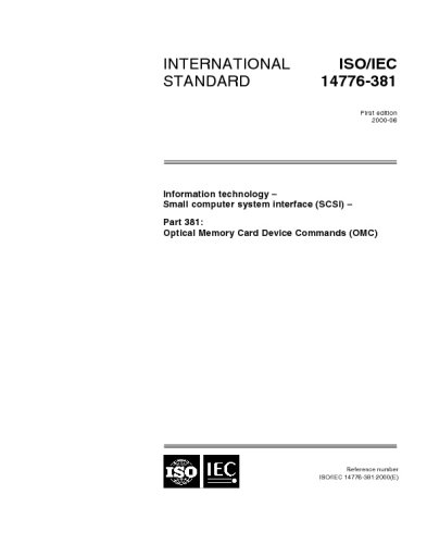 - ISO/IEC 14776-381:2000, Information technology -- Small Computer System Interface (SCSI) -- Part 381: Optical Memory Card Device Commands (OMC)