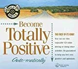Become Totally Positive Auto-Matically (While-U Drive)
