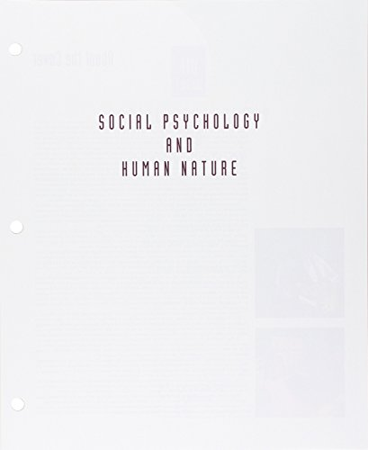 Bundle: Social Psychology and Human Nature, Brief, Loose-Leaf Version, 4th + LMS Integrated for MindTap Psychology, 1 te