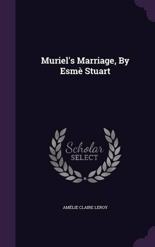 Muriel's Marriage, By Esmè Stuart