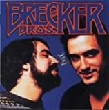 Dont Stop the Music by Brecker Brothers (2007-06-04)