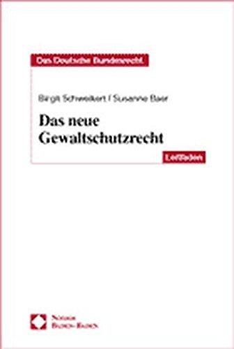 Das neue Gewaltschutzrecht Taschenbuch Szusanne Baer Birgit Schweikert Nomos Verlagsgesellschaft 3789078336