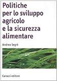Image de Politiche per lo sviluppo agricolo e la sicurezza alimentare
