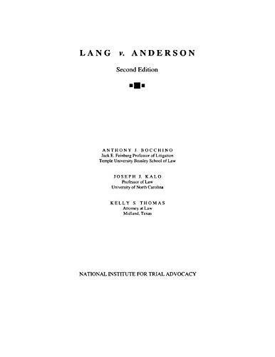 Lang v. Anderson: Second Edition (NITA)