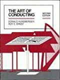 The Art of Conducting, Hunsberger, Donald and Ernst, Roy, 0070313261