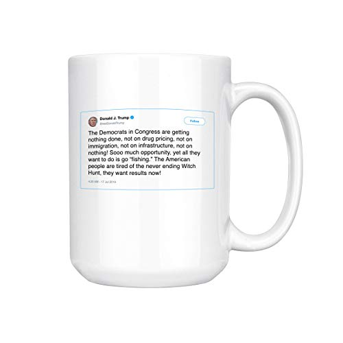 The Democrats In Congress Are Getting Nothing Done Trump Tweet Ceramic Coffee Mug Tea Cup (15oz, White)]()