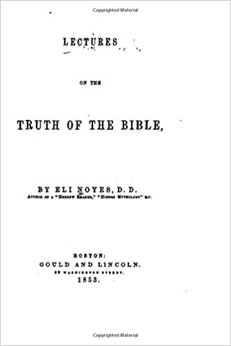 Lectures on the Truth of the Bible