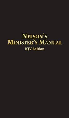 Nelson's Minister's Manual KJV: Bonded Leather Edition