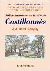 En ligne téléchargement Castillonnes (Notice Historique Sur la Ville de) pdf, epub ebook
